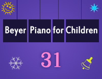Etude NO.31 of the EOP Self-study Crash Course Midi Version season 2: Beyer Piano for Children