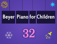 Etude NO.32 of the EOP Self-study Crash Course Midi Version season 2: Beyer Piano for Children
