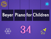 Etude NO.34 of the EOP Self-study Crash Course Midi Version season 2: Beyer Piano for Children