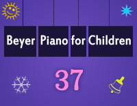 Etude NO.37 of the EOP Self-study Crash Course Midi Version season 2: Beyer Piano for Children