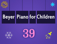 Etude NO.39 of the EOP Self-study Crash Course Midi Version season 2: Beyer Piano for Children