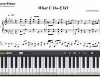 What U Do-EXO-Free Piano Sheet Music