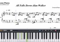 All Falls Down-Alan Walker-Free Piano Sheet Music