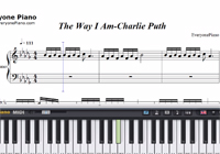 The Way I Am-Charlie Puth-Free Piano Sheet Music
