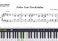 Follow Your Fire-Kodaline-Free Piano Sheet Music
