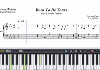 Born To Be Yours-Kygo ft Imagine Dragons-LOST SONG OP-Free Piano Sheet Music